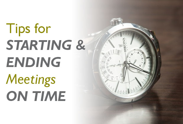 Tips for Starting and Ending Meetings on Time