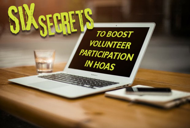 Six Secrets to Boost Volunteer Participation in HOAs