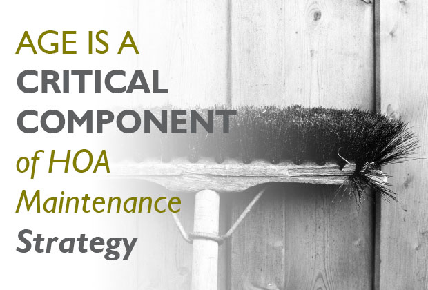 Age Is Critical Component of HOA Maintenance Strategy