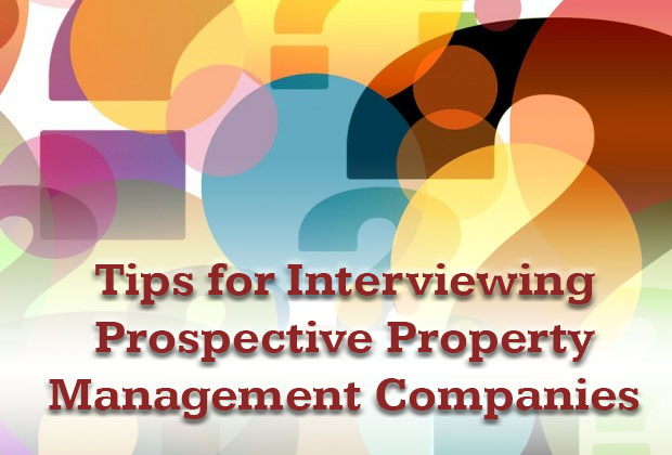 Tips for Interviewing Prospective Property Management Companies