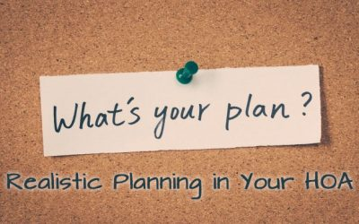 Realistic Planning in Your HOA